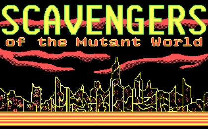 SCAVENGERS OF THE MUTANT WORLD image