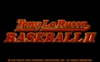 Logo Emulateurs Tony La Russa Baseball II (1993)