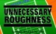logo Emulators Unnecessary Roughness (1993)
