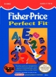 Logo Emulateurs Fisher-Price : Perfect Fit [USA]
