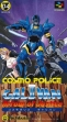 Logo Emulateurs Cosmo Police Galivan II : Arrow of Justice [Japan]